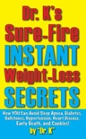 Link to Dr. K's Sure-Fire Instant Weight-Loss Secrets paperback info